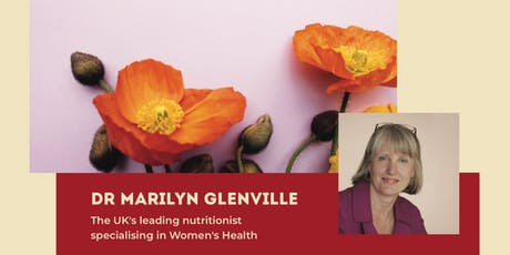 Balancing Your Hormones Naturally - With Marilyn Glenville, PHD tickets