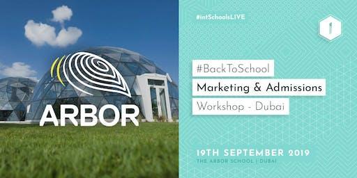 #BackToSchool Marketing & Admissions Workshop (Dubai)
