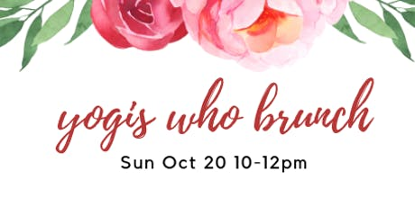 Yogis who brunch tickets