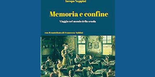 Presentazione del libro Memoria e confine. Viaggio nel mondo della scuola