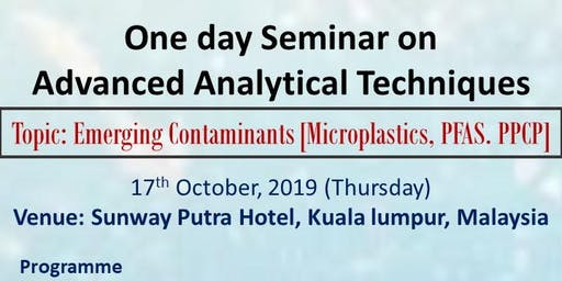 One Day seminar on Advanced Analytical Techniques (Emerging Contaminants)