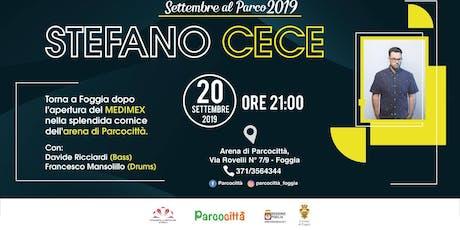 Stefano Cece | Live @Parcocittà biglietti