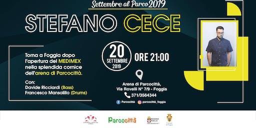 Stefano Cece | Live @Parcocittà