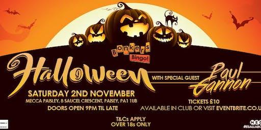Halloween Bonkers Bingo & Paul Gannon