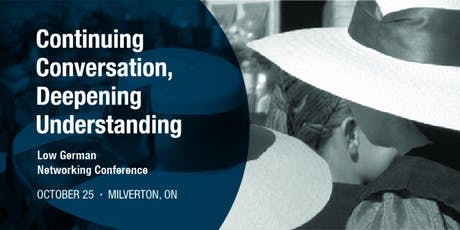 Continuing Conversation, Deepening Understanding: A Low German Networking Conference tickets