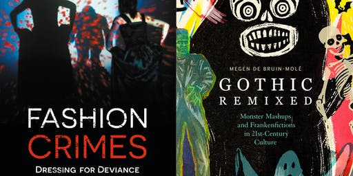 Book Launch: 'Fashion Crimes' and 'Gothic Remixed'