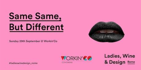 Same same, but different - 29 September @ Workin'Co biglietti