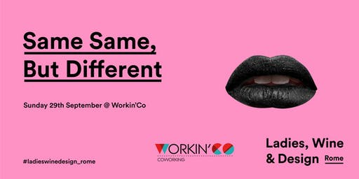 Same same, but different - 29 September @ Workin'Co
