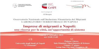 Imprese di migranti a Napoli: una risorsa per la città, un'opportunità di s
