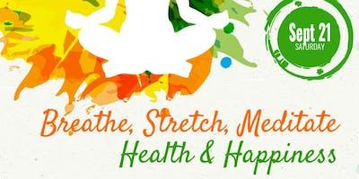 Health & Happiness - Breathe, Stretch, Meditate
