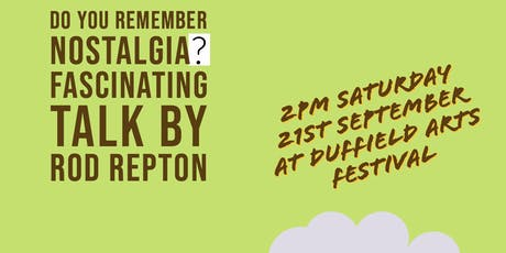 Do You Remember Nostalgia? - Rod Repton (Duffield Arts Festival) tickets