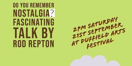 Do You Remember Nostalgia? - Rod Repton (Duffield Arts Festival)