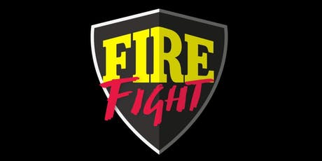 Fire Fight tickets