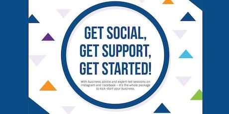 Get Social, Get Support, Get Started! tickets