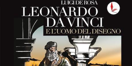 Presentazione del libro Leonardo da Vinci e l'uomo del disegno biglietti