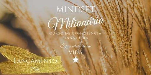 Curso de Consciência Financeira - Seja a estrela da sua vida - Setúbal