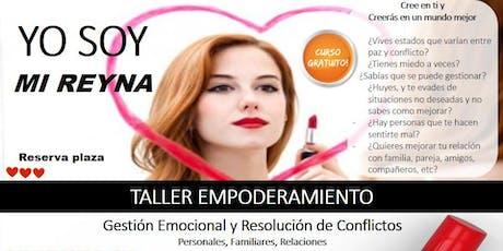 """Empoderamiento """"Yo Soy Mi Reyna"""" entradas"""