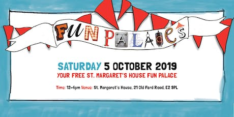St. Margaret's House Fun Palace tickets