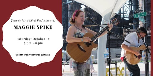 Maggie Spike LIVE at Weathered Vineyards Ephrata