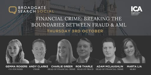 Financial Crime: Breaking the boundaries between Fraud & AML