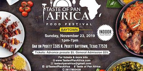 Taste of Pan Africa Baytown, Tx tickets