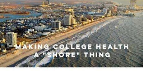 "Making College Health a ""Shore"" Thing tickets"