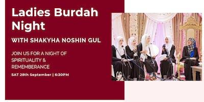 Ladies Burdah Night with Shaykha Noshin Gul (Saturday 28th September | 6:30PM)