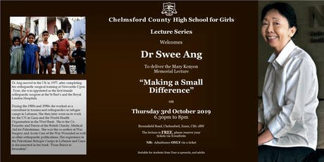 """Making a Small Difference"" lecture by Dr Swee Ang tickets"