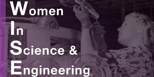 Women In Science and Engineering (WISE) Conference 2019