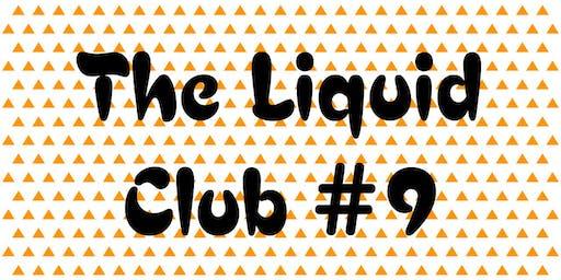 The Liquid Club #9: Fiction and Digital Storytelling