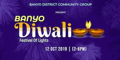 Banyo Diwali - Festival of Lights 2019 tickets