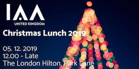 The IAA UK Christmas Lunch 2019 tickets