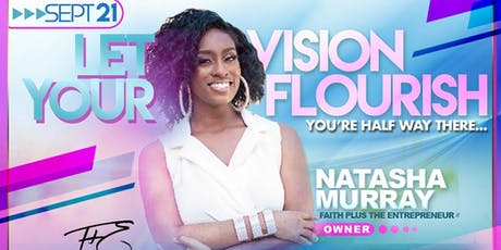 Let Your Vision Flourish tickets