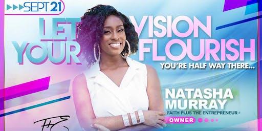 Let Your Vision Flourish