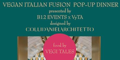 VEGAN ITALIAN FUSION POP-UP DINNER tickets