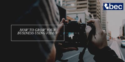 How to grow your business using video