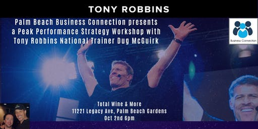 Tony Robbins Preview event - Turning Knowledge into Action!  Sponsored by Palm Beach Business Connection