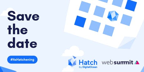 Meet DigitalOcean's Hatch Team in Lisbon! tickets