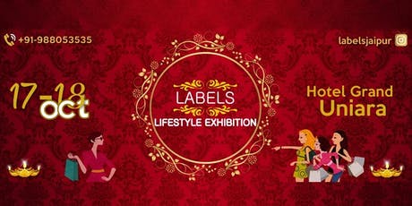 Labels Lifestyle Exhibition (Diwali 2019) tickets