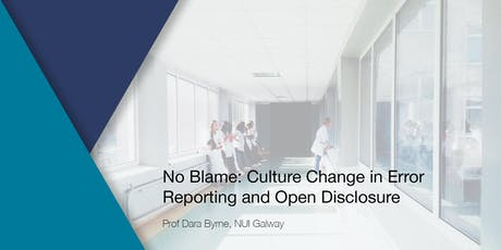 No Blame: Culture Change in Error Reporting and Open Disclosure tickets