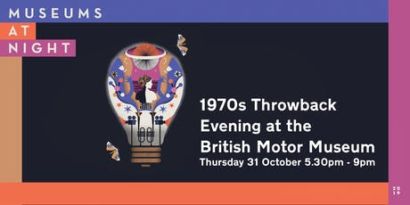 Museums at Night - 1970s throwback evening tickets