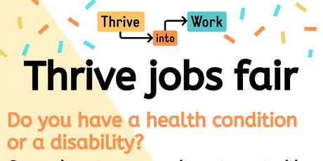 Thrive Into Work Jobs Fair tickets
