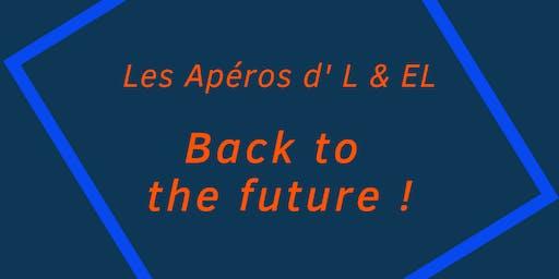 """Les Apéros d' L & EL """"Back to the Future"""""""
