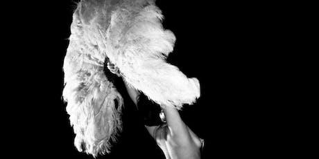 Birds Of Paradise - Burlesque and Cabaret show! tickets