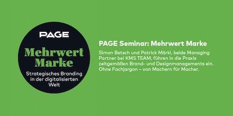 PAGE Seminar »Mehrwert Marke« mit Simon Betsch und Patrick Märki Tickets