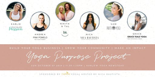 The Yoga Purpose Project - Build Your Yoga Business Workshop