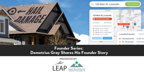 Founder Series: Demetrius Gray Shares His Founder Story tickets