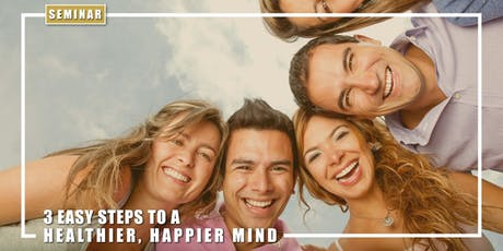 Three Steps to a Healthier, Happier mind Seminar - Hill of Tara tickets