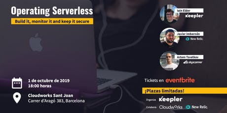 Operating Serverless: build it, monitor it and keep it secure entradas