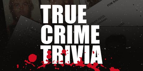 True Crime Trivia tickets